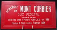 Plaque publicitaire ancienne rouge : liqueur Mont-Corbier, Savoie  - Photo